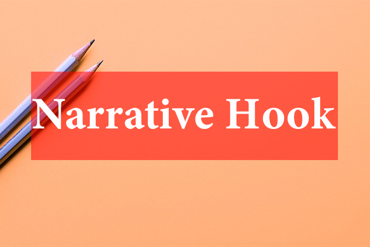 What is Narrative Hooks
